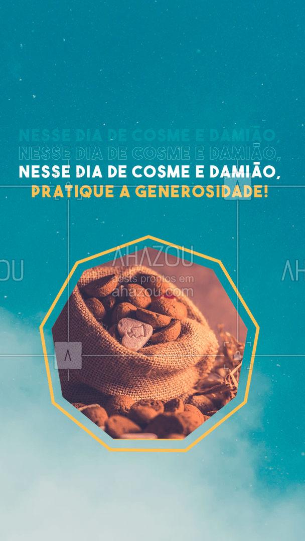 Ajude a quem mais precisa, sem esperar algum tipo de retribuição! Disso é feita a verdadeira generosidade ☺️ #AhazouFé #generosidade #cosmeedamiao  #fé  #religioes  #evolução  #cura  #espiritualidade