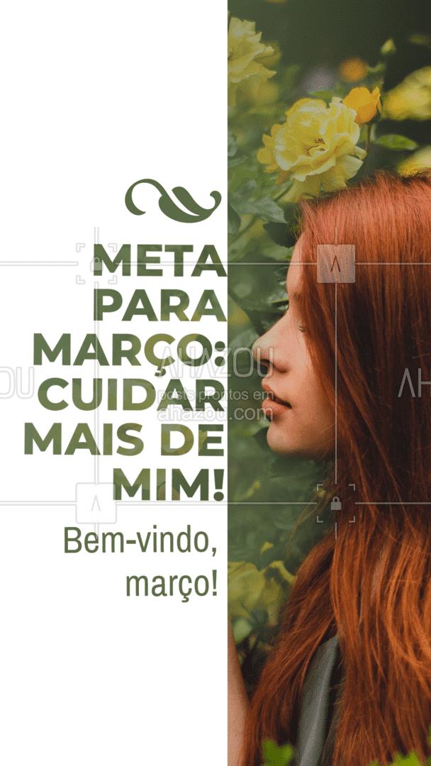 Nesse mês coloque você como prioridade, se cuide, se escute, você merece e precisa! Bem-vindo, março!❤️? #AhazouBeauty #estetica #beauty #beleza #março #bemvindomarço