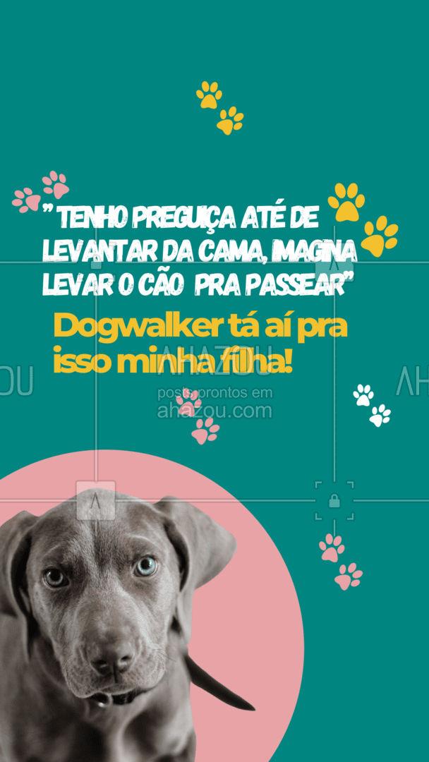 Afinal quem é que não sente preguiça, minha gente? 😅 Serviços de passeio com cachorro já existem e vêm pra te oferecer uma opção alternativa quando não puder guiar seu amiguinho naquela caminhada diária essencial pra saúde dele! 🐶✨  #AhazouPet #pets #petsitter #dogwalker #memes