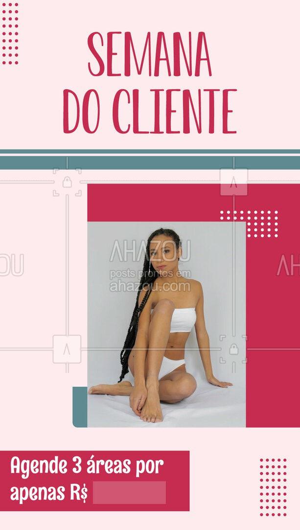 Nada melhor que uma promo para comemorar essa data tão especial! ? Aproveite e agende seu horário!   #depilação #DiaDoCliente #promoção #SemanaDoCliente #promo #AhazouBeauty  #beleza