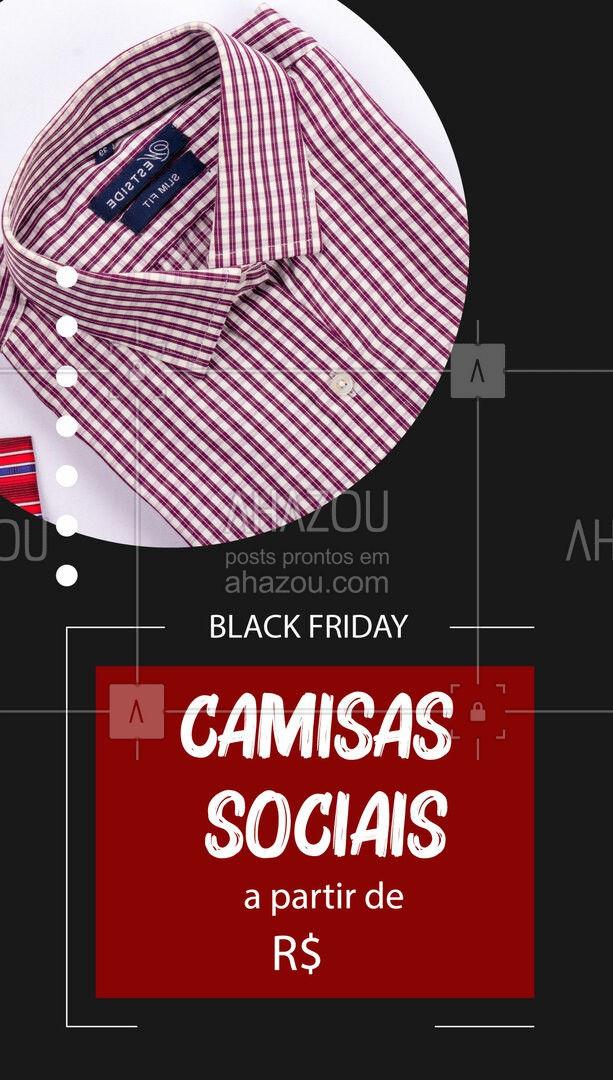 Black Friday com camisas sociais a partir de R$ XX,XX!  É a oportunidade perfeita para você renovar seu guarda-roupa e adquirir camisas de qualidade!  Visite nossa loja e aproveite!   #ModaMasculina #CamisasSociais #BlackFriday #AhazouFashion  #menswear #fashion #modaparahomens