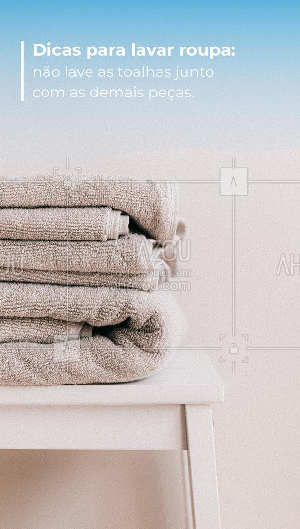 Não deve-se misturar as toalhas com as roupas comuns pois estas podem soltar fios que ficarão grudados em outras roupas. ??  #lavanderia #roupas #dicas #ahazoucasa #toalhas #maquinadelavar #lavar