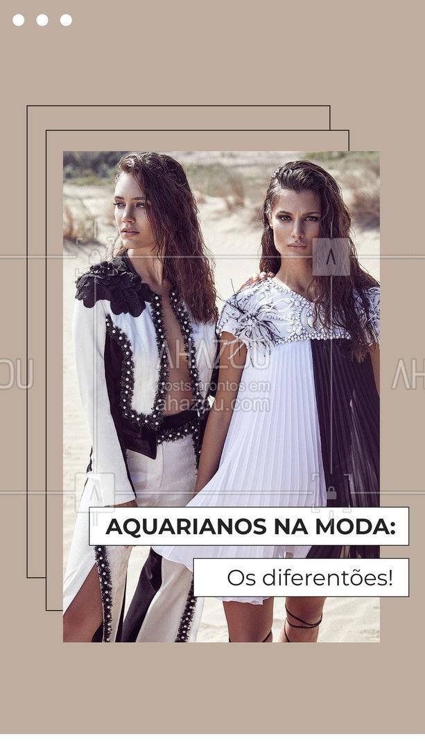 Marque aqui aquele aquariano diferentão que você conhece! ???? #signosnamoda #aquario #signos #AhazouFashion  #fashion #moda