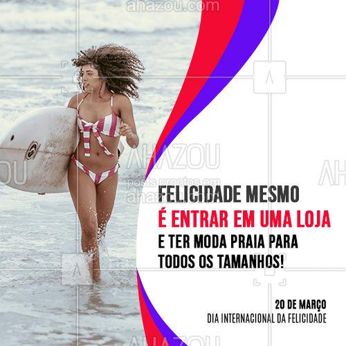 Felicidade é saber que todo corpo é um corpo de verão! Que tal deixar o seu Dia da felicidade ainda melhor? Venha conhecer nossa coleção. #tendencia #moda #modapraia #summer #AhazouFashion #praia #beach #verao #fashion #felicidade #diadafelicidade #diainternacionaldafelicidade #AhazouFashion