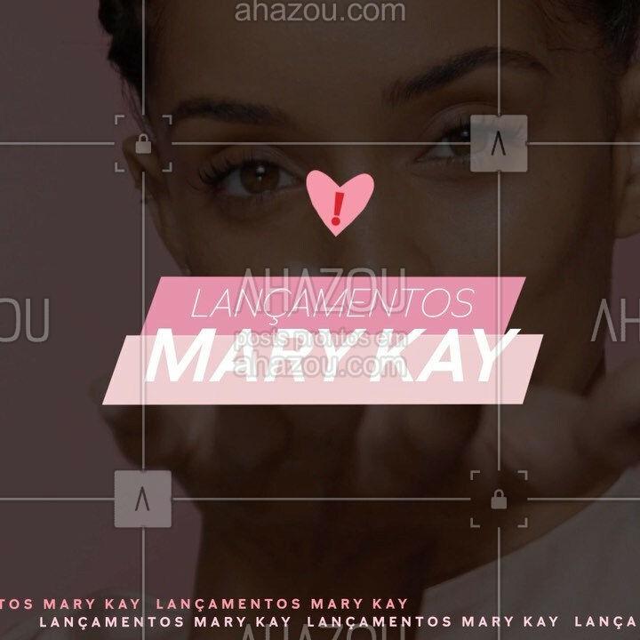 Prepara o coração (e a vontade de deixar a necessaire mais gordinha) porque os lançamentos Mary Kay de julho tão de arrasar. ? #ahazoumarykay #ahazourevenda