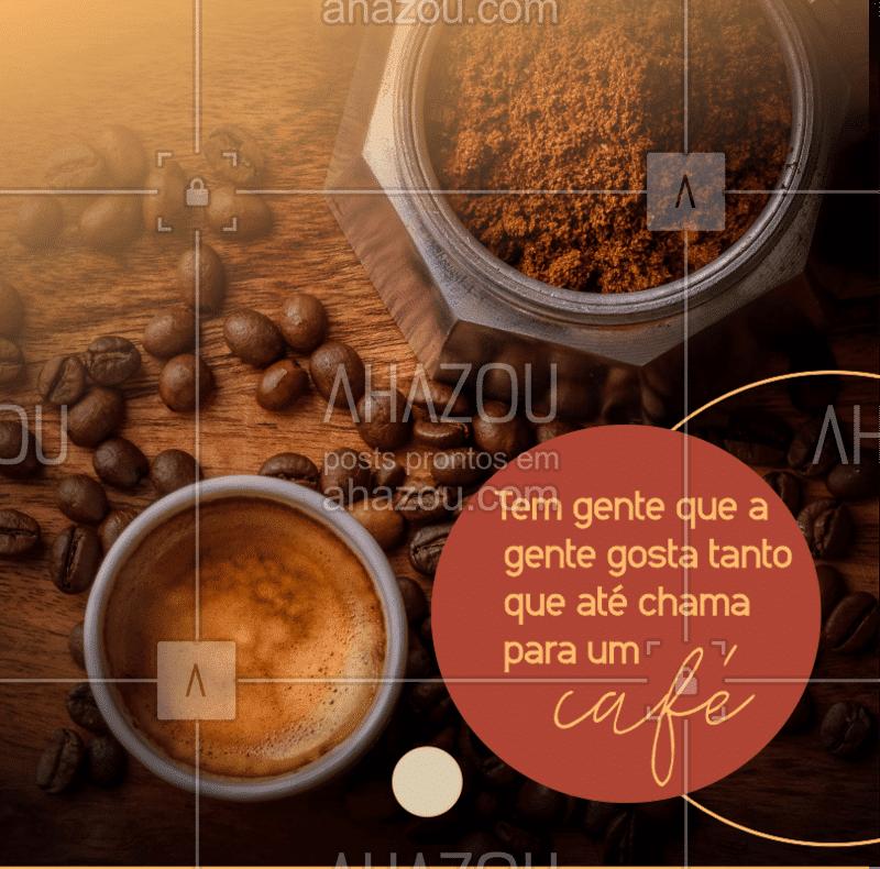 Demonstração de amor mesmo é chamar para um café! Quem você chamaria para tomar um café aqui com a gente? ?☕️ #cafe #cafeteria #ahazoutaste #ahazoucafe #amocafe #frase