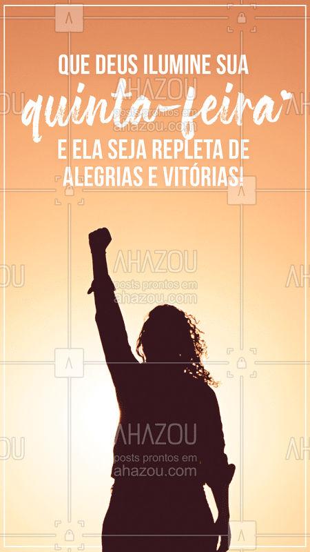 Muitas vitórias estão te esperando nessa quinta-feira! Tenha fé ?  #bomdia #bençãos #fé #ahazou