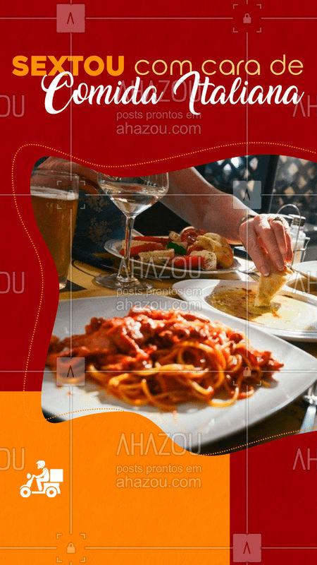 Alguém disse comida italiana?! ?? #ComidaItaliana #Sextou #Gastronomia #AhazouTaste #Delivery #Quarentena #SextaFeira