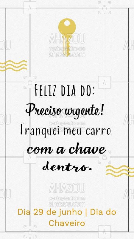 Feliz dia para todos nós que estamos a postos 24h por dia. #chaveiro #ahazou #diadochaveiro
