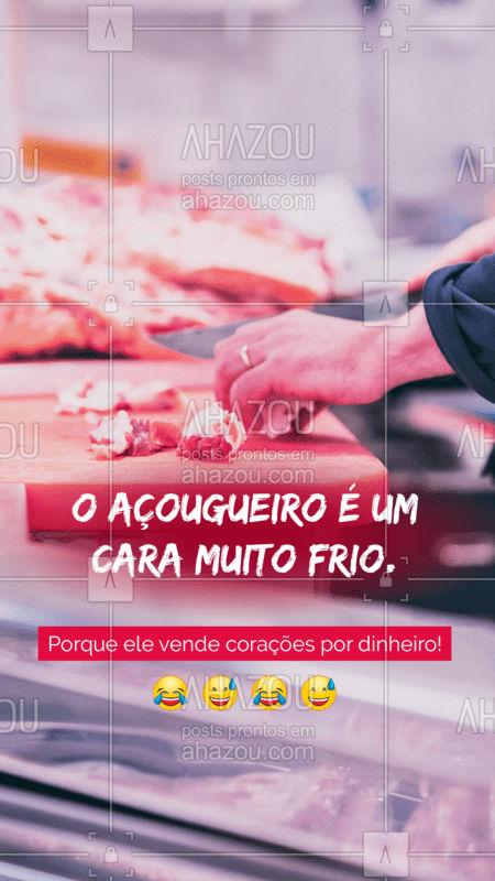 Sempre bom dar uma alegrada no dia né? Brincadeiras a parte, aproveite e compre os seus corações. #açougue #ahazou #piadas #churrasco