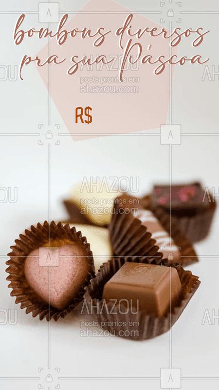Bombons para a sua Páscoa nos sabores: XX XX XX XX  por apenas R$XX  #páscoa #chocolate #chocolovers #ahazoupáscoa