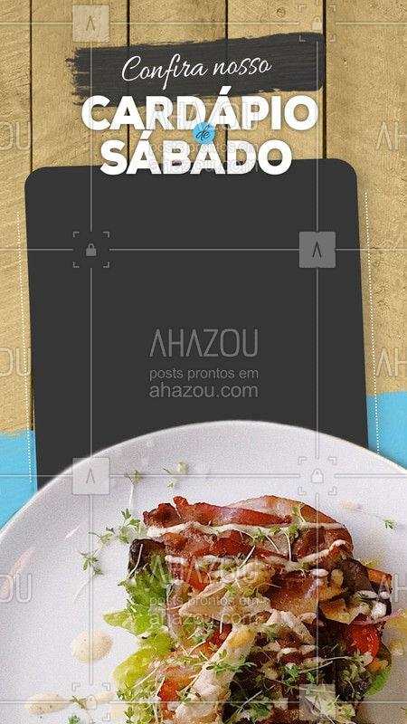 Confira nosso cardápio de sábado. #Cardapio #Ahazou #Restaurant