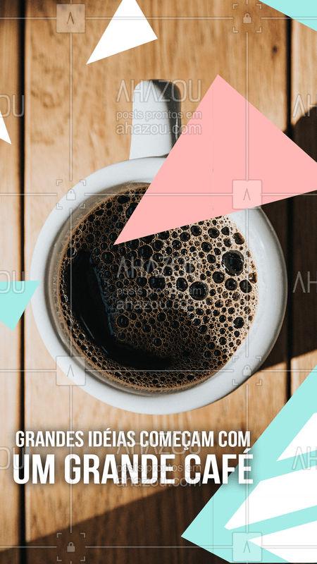 Precisando de uma grande idéia? Bora tomar um café #ahrazou #cafe #ideia #sovem