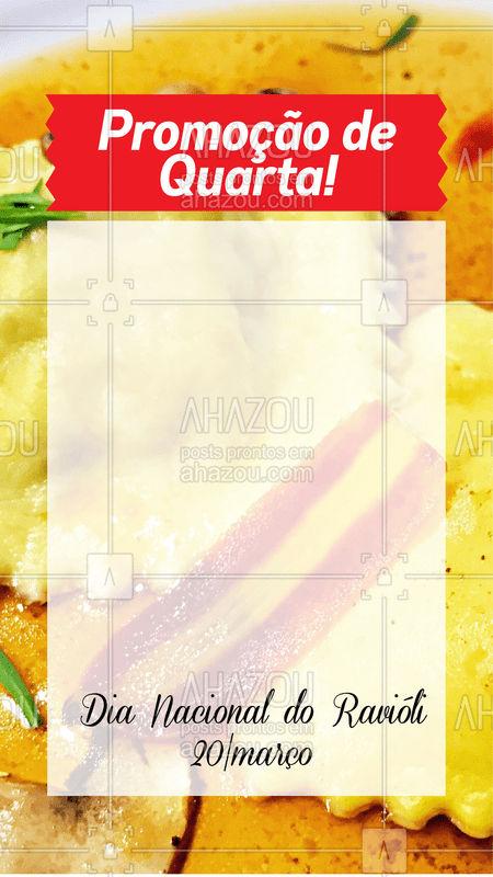 Hoje é quarta e para completar é Dia Nacional do Ravióli.? Corre pra cá, estamos com promoções especiais para você!  #quarta #diadoravioli #massas #ahazou #italiana #delicia #hojeediade