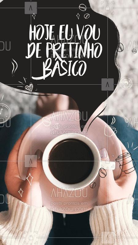 Nada melhor que um pertinho básico, hein? Já pegou o seu? #ahazou #cafe #manha