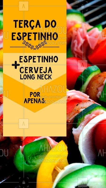 Terça é dia de promoção, é dia de ESPETINHO ♥ Traz a galera e vem aproveitar!  #espetinho #ahazou #churras