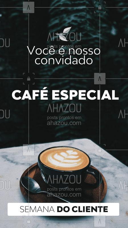 Na semana do cliente, venha tomar um café com a gente!  ☕ #semanadocliente #ahazou #cliente