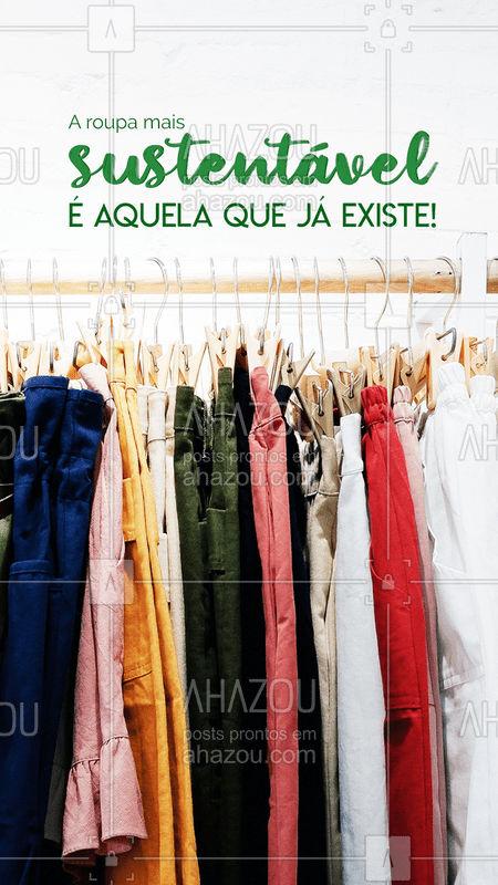 Pra quê procurar por moda sustentável com aquele preço salgado, se você pode ter aquela sustentável MESMO por um preço especial? #Sustentável #AhazouFashion #Brechó #AhazouFashion