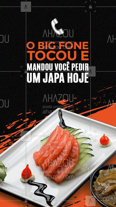 Se o big fone mandou é porque você merece muito um japa hoje! Faça já o seu pedido pelo telefone: (_____________________) e garanta o seu maravilhoso japa. ?? #Japa #Meme #BigFone #BBB #BBB21 #ahazoutaste #JapaneseFood #Sushi
