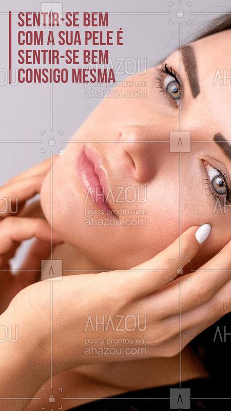 Cuide de você mesma! Sua pele merece uma atenção especial!? #esteticafacial #frase #ahazou #peleperfeita