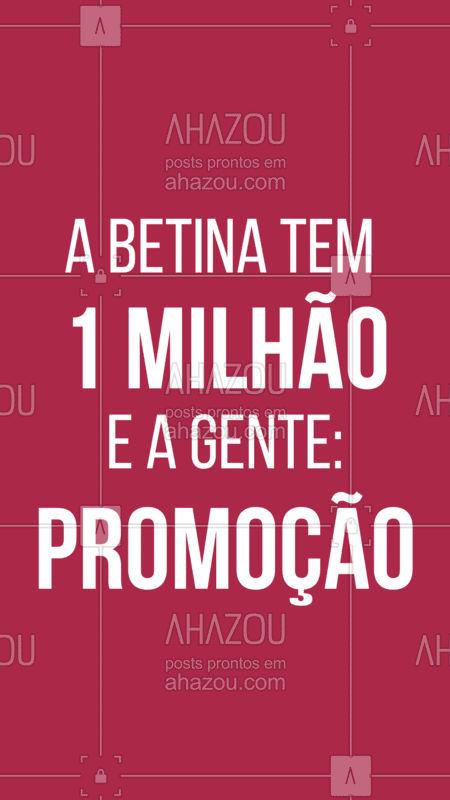 Se você também não ganhou 1 milhão e 42 mil reais igual a Betina, aproveite as nossas promoções! #promocaol #betina #ahazou #querovermeuvideo