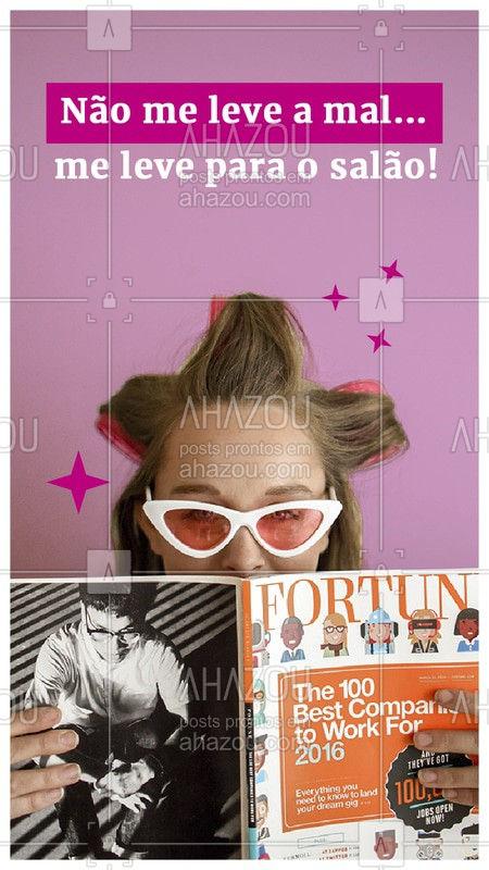 Quer me fazer feliz? Marca um horário para fazer pé, mão, cabelo e sobrancelha essa semana! #salao #engraçado #ahazou