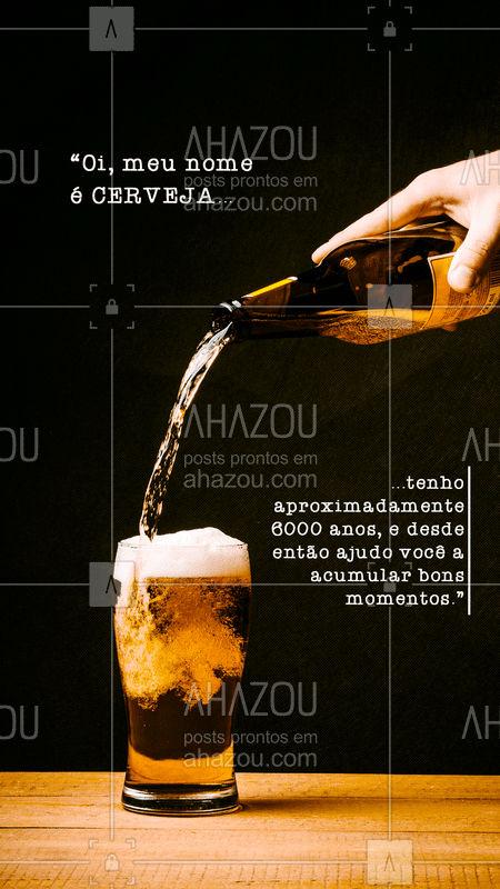 Não somos a Bettina, mas podemos te ajudar a acumular ótimas histórias e lembranças, para saber mais, venha para o bar! #cerveja #bonsmomentos #ahazou #amigos
