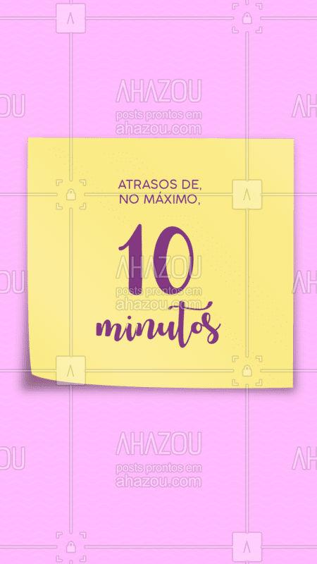 É claro que imprevistos acontecem, mas pedimos que caso você não possa comparecer no seu horário que avise com pelo menos 2 horas de antecedência! Atrasos são tolerados até 10 minutos. #atraso #ahazou #cliente #horário