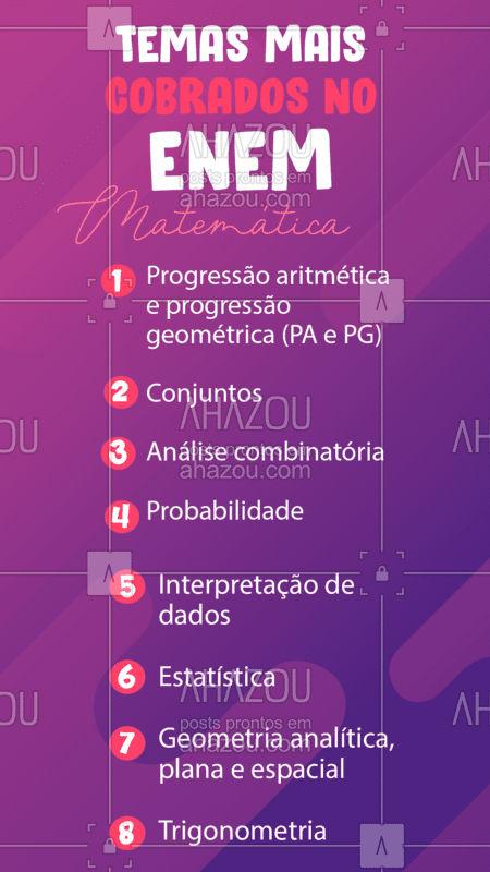Agora que você já sabe quais conteúdos tem mais chance de cair, bora focar! ??   #DicasEnem #EnemMatemática #AhazouEdu #OQueCaiNoEnem #Matematica