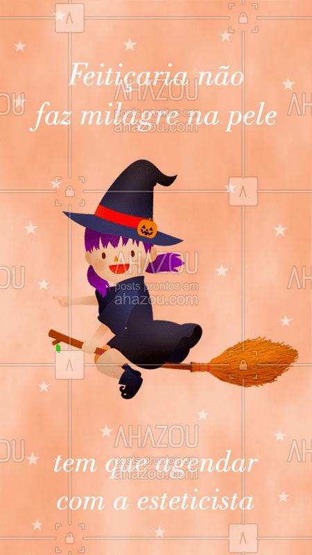 Nesse Halloween, não adianta fazer feitiços pra ter uma pele linda! ? Agende já seu horário ? #halloween #ahazou #esteticafacial