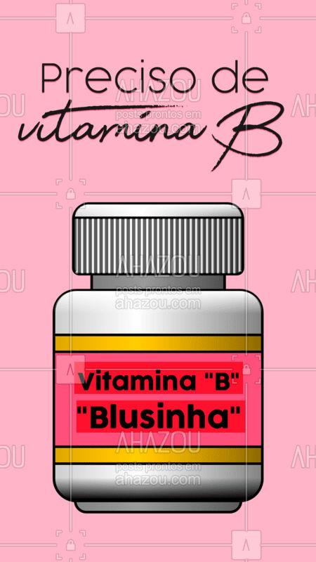 Quem mais precisa urgentemente dessa vitamina?  ?♀?? #moda #blusinha #ahazou #brusinha #bandbeauty