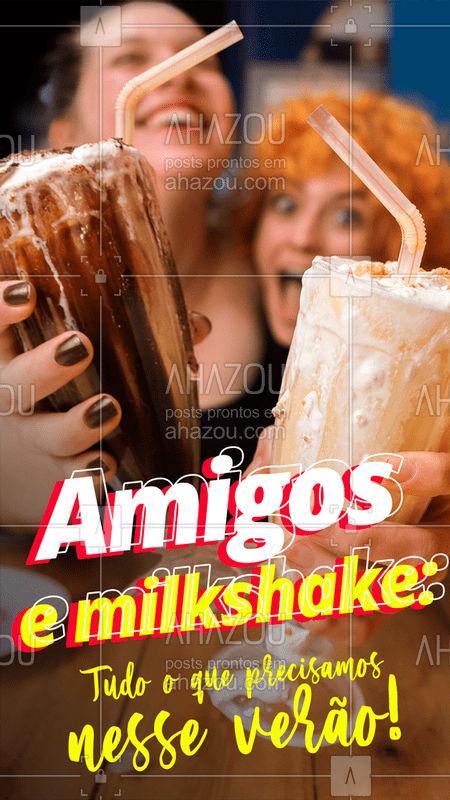 Amigos + aquele seu milkshake favorito = verão perfeito! ? Vem se refrescar e se deliciar! ❤  #milkshake #bebida #amigos #verao #ahazou