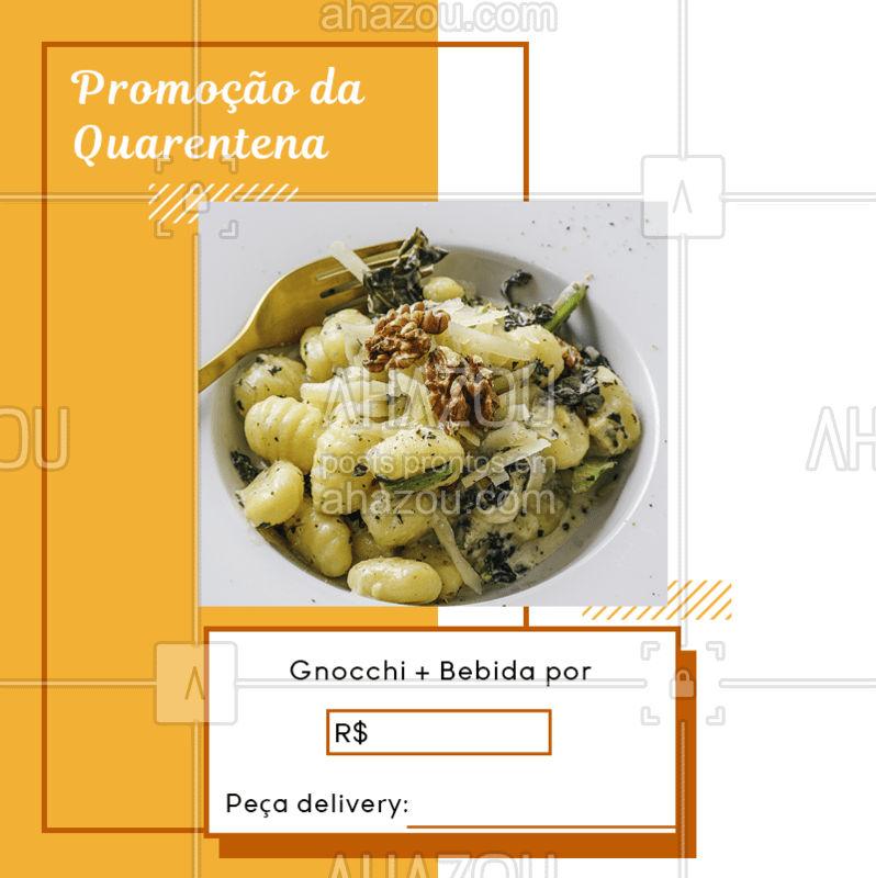 Quem vai aproveitar essa promoção de gnocchi? Responda nos comentários  #ComidaItaliana #Massa #MonteoSeuPrato #AhazouTaste #Promoção #Quarentena #FiqueemCasa #Delivery #Gastronomia
