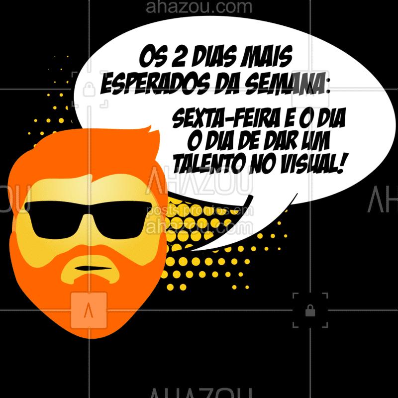 Só tem um dia que seja tão bom quanto a sexta-feira: O dia de dar um tapa no visual! Quem concorda curte aqui! ? #barbearia #ahazou #barbeiro #barbershop