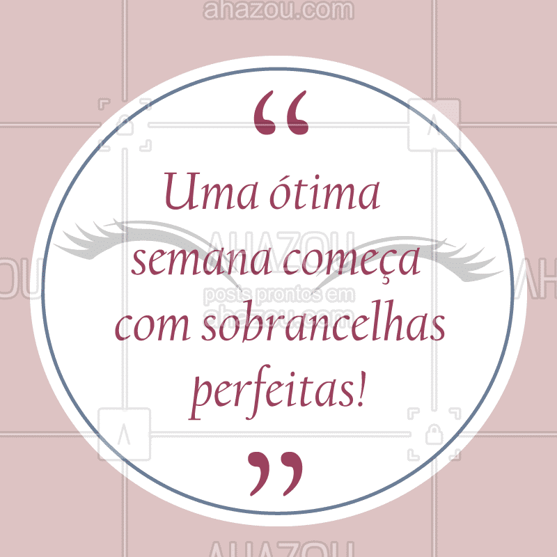 Boa semana para nós! ? #sobrancelha #ahazousobrancelha #designdesobrancelha