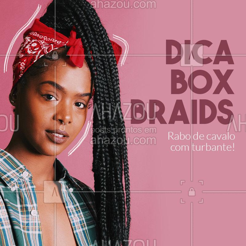 O bom do rabo de cavalo é que ele te dá algumas opções: você pode usar ele baixo mas também fica maravilhoso no alto preso de lado! ✨ E nada como um turbante pra te deixar mais empoderada e confiante! ?? #boxbraids #ahazoubeauty  #cabelo #hair #dicas #penteadosboxbraids