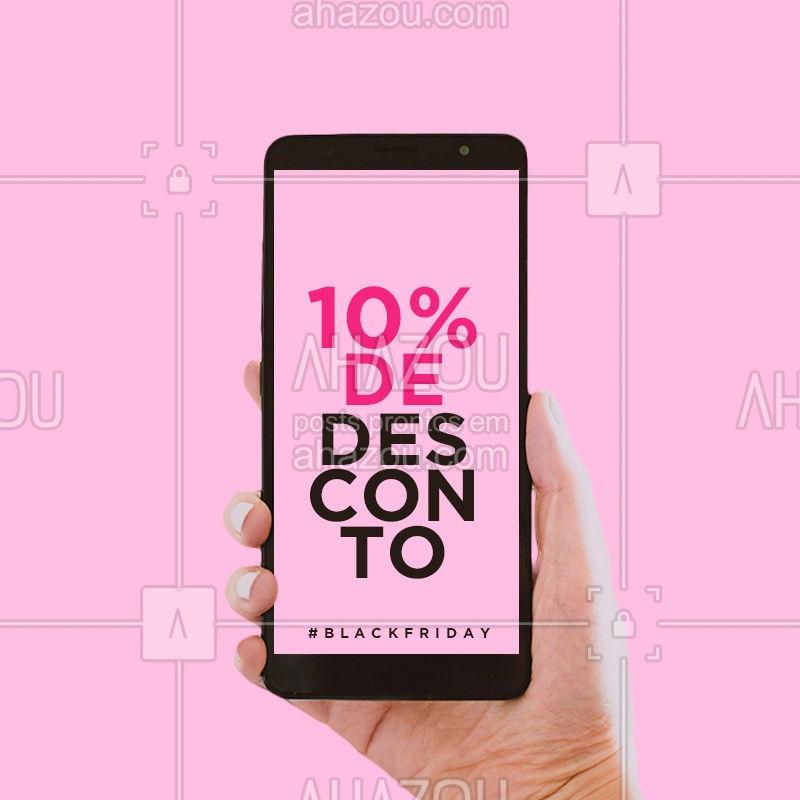 No mês da Black Friday você ganha 10% de desconto! Aproveite.? #blackfriday #ahazou #desconto #promocao