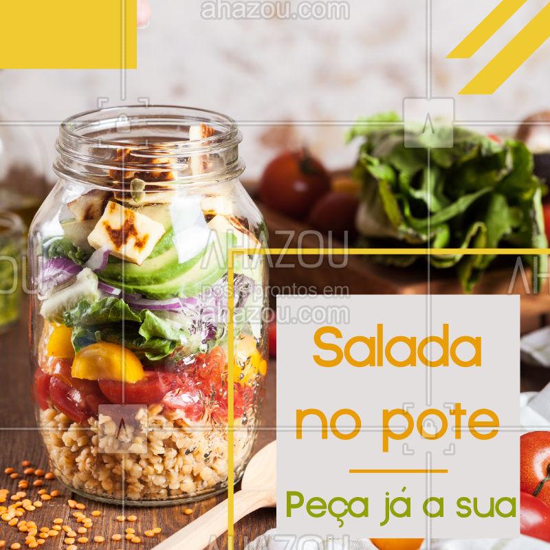 Comida saudável e deliciosa? Experimente nossa salada no pote! #saladanopote #ahazou #salada #alimentaçao #comida #almoço