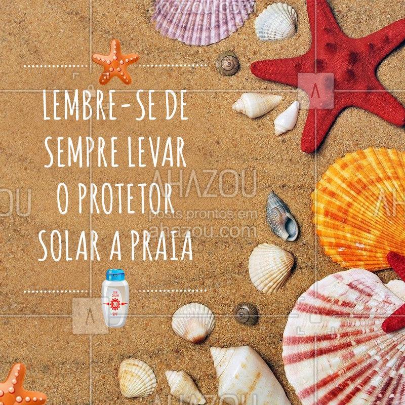 Na hora de ir a praia você não pode esquecer seu protetor solar, evite ter queimaduras solares! #ProtetorSolar #Ahazou #Praia