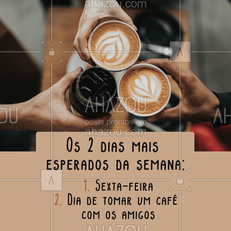 Sextou! É dia de chamar os amigos e tomar aquele cafézinho. ☕️ #cafe #ahazoutaste #cafeteria