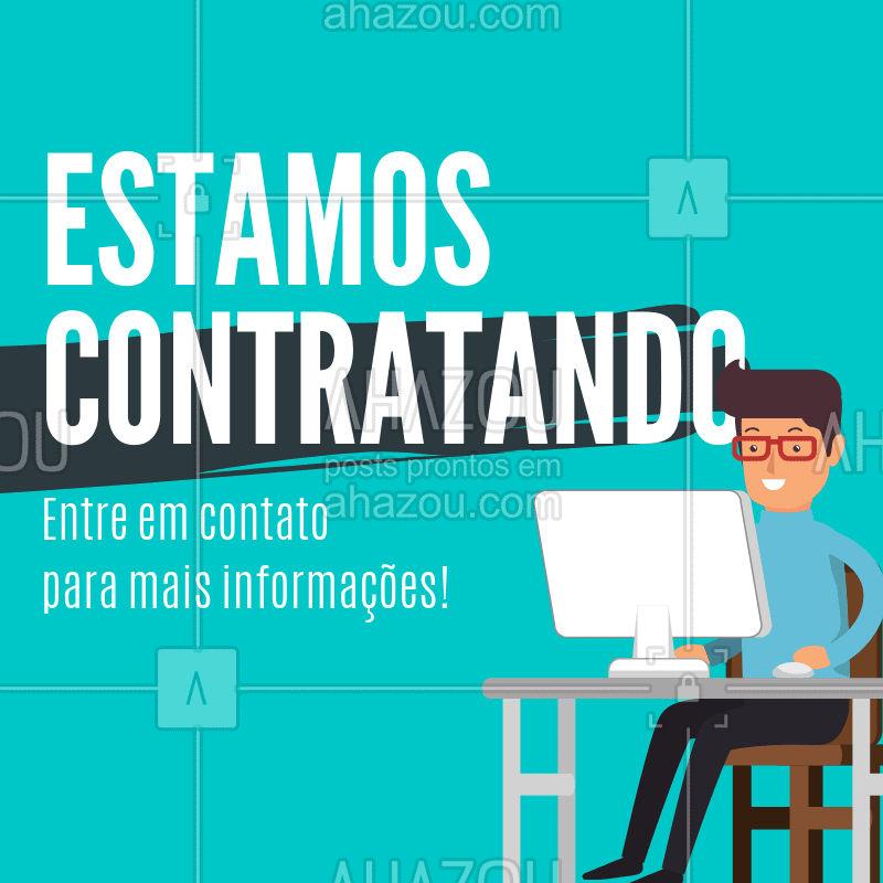 Entre em contato conosco para maiores informações. #vagas #ahazou #emprego