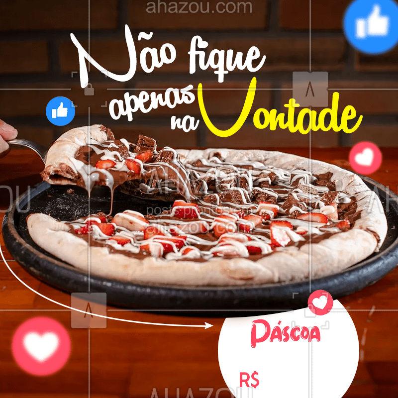 A Páscoa tá chegando e nós também amamos chocolate, por isso preparamos essa pizza de chocolate por apenas R$ XX  #páscoa #chocolate #chocolovers #pizza #ahazoutaste