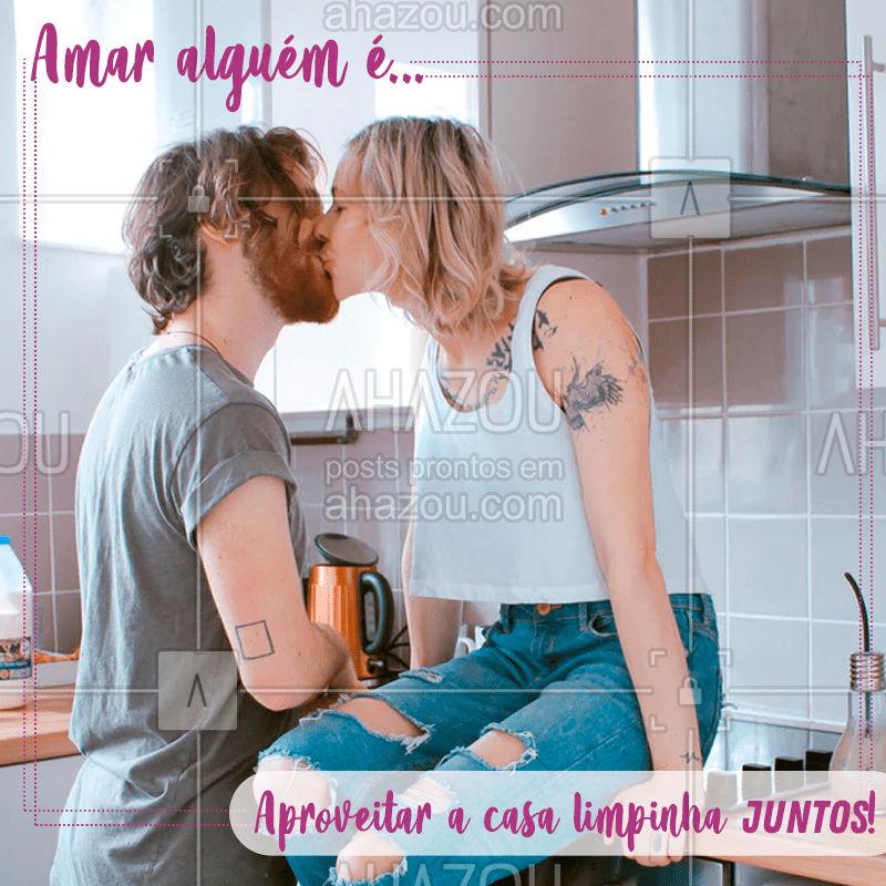 Chegar em casa e sentir cheirinho de limpeza é fantástico, mas melhor ainda é desfrutar disso ao lado do seu amor! Feliz dia dos eternos namorados?! #diadosnamorados #AhazouServiços  #frases #casalimpa #servicos