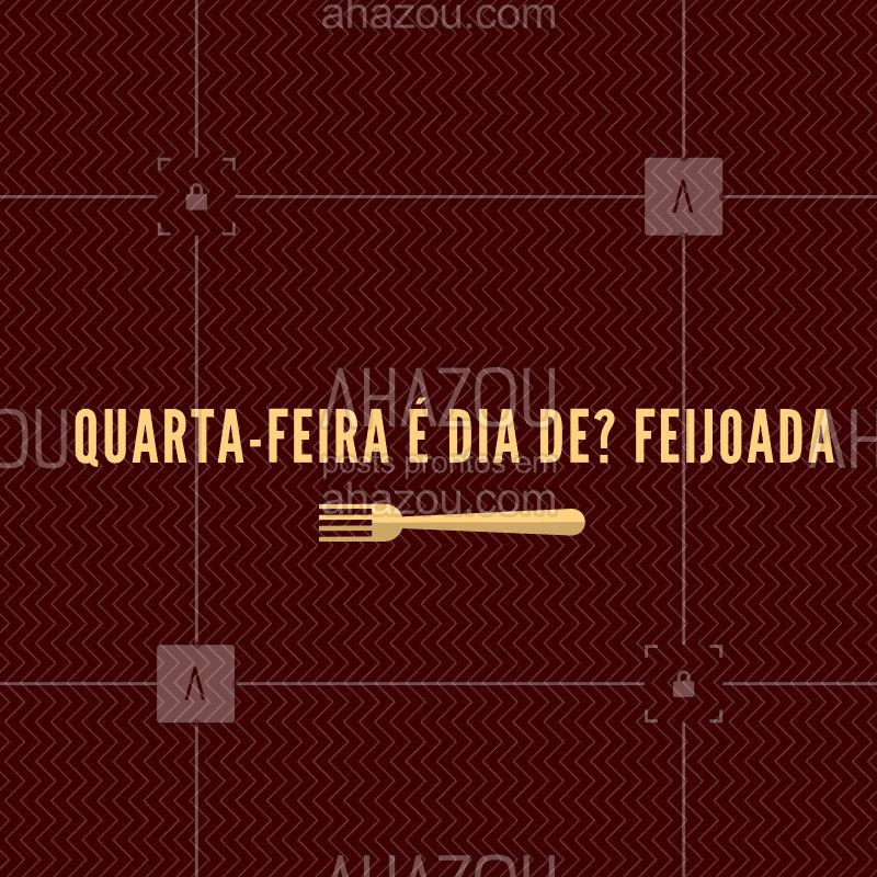 Venha experimentar a melhor feijoada da região! #restaurante #selfservice #ahazou #porquilo #feijoada #quarta