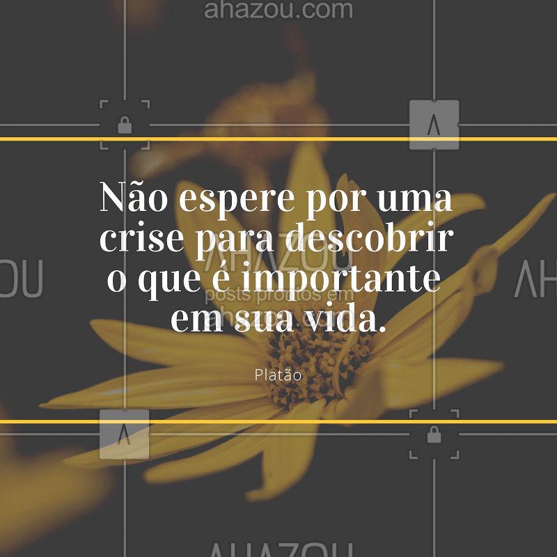 Pensamento do dia. #frase #ahazou #inspiraçao  #Platao