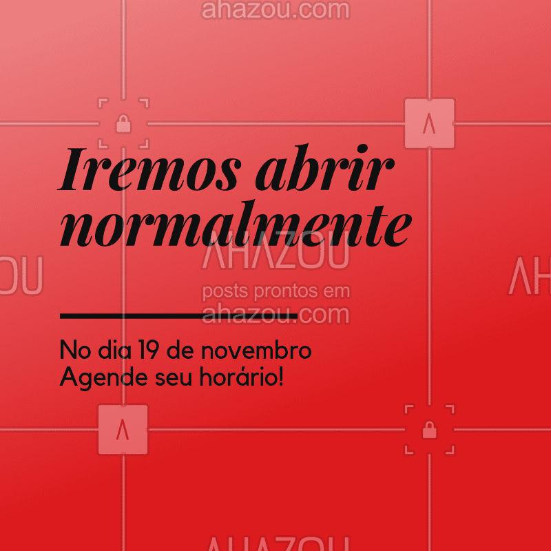 Estaremos abertos! #feriado #ahazou #horario