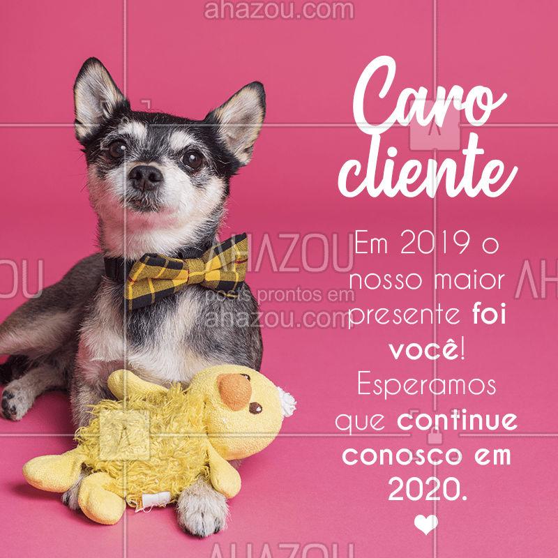 Que nossa parceria se estenda por anos e anos ? Obrigada pelo 2019 incrível! #agradecimento #ahazoupet #pet #clientes