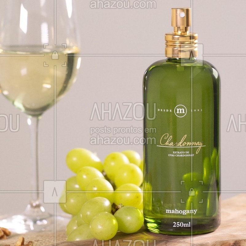 Uma criação para celebrações especiais. Assim como Chardonnay, os momentos da sua vida são únicos. Saúde! #ahazoumahogany #Chardonnay
