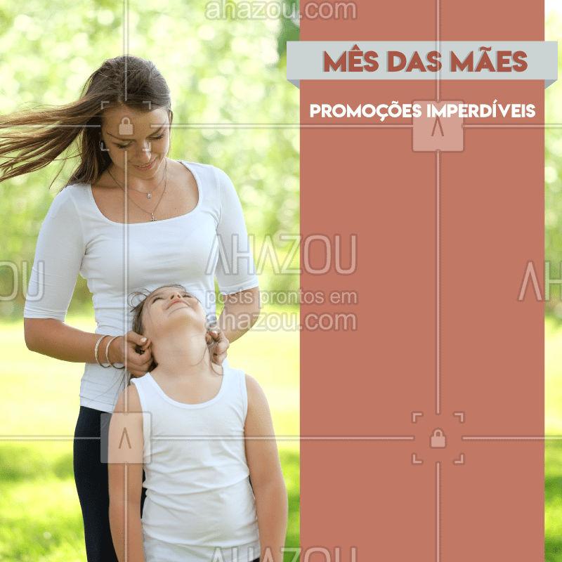 Já estamos em Maio e no Mês das Mães preparamos OFERTAS IMPERDÍVEIS. Confira! #diadasmaes #mothersdayahz #promo #promocao #semanadasmaes #mothersday #mom #mommy #mae #presente #surpresa #beleza #ahazou #braziliangal #combo #beauty