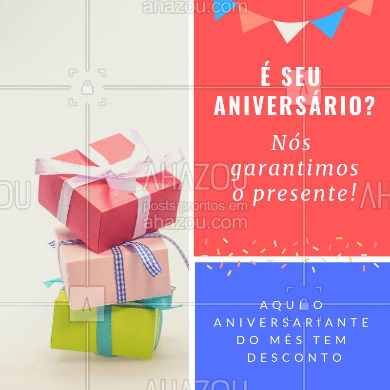 Olha só o presente especial de aniversário que temos para você! ?? #aniversario #ahazou #desconto #promocao